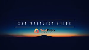 sat waitlist guide