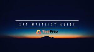 sat waitlist guide